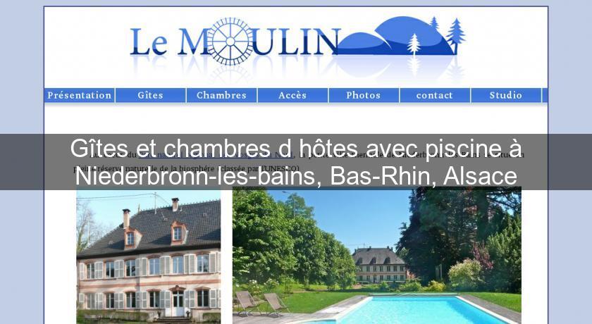G tes et chambres d 39 h tes avec piscine niederbronn les for Vacances en alsace avec piscine