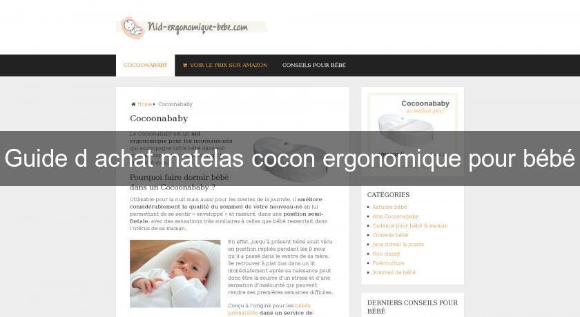 Guide d 39 achat matelas cocon ergonomique pour b b chambre b b - Matelas ergonomique pour bebe ...