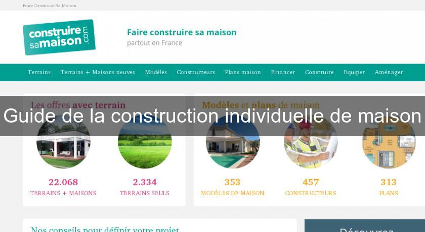 Guide de la construction individuelle de maison for Guide construction maison individuelle