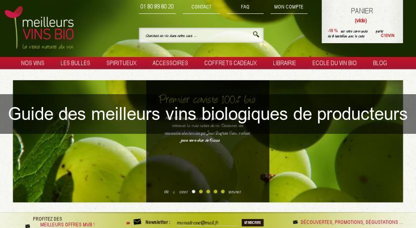 fe32a3ead7e Guide des meilleurs vins biologiques de producteurs Vin Bio