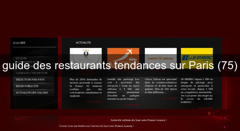 guide des restaurants tendances sur Paris (75)