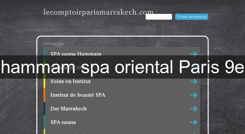 hammam spa oriental Paris 9e