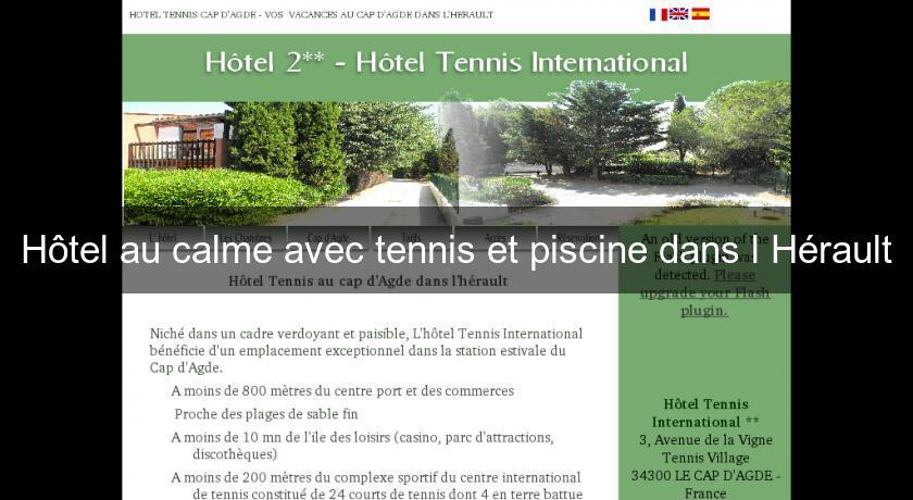 Hôtel Au Calme Avec Tennis Et Piscine Dans L'Hérault Hôtel Languedoc