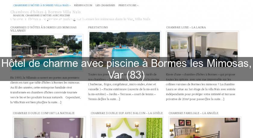 Hôtel De Charme Avec Piscine à Bormes Les Mimosas, Var (83) Provence Alpes  Cote Du0027Azur