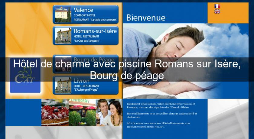 H tel de charme avec piscine romans sur is re bourg de for Piscine diabolo a bourg de peage