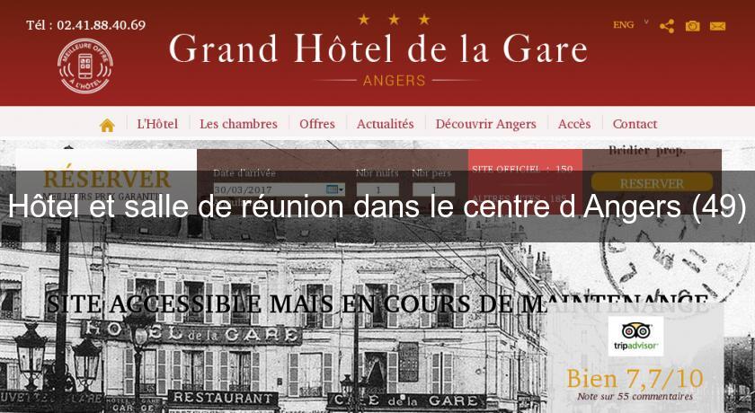 Hotel Et Salle De Reunion Dans Le Centre D Angers 49 Hotel Pays