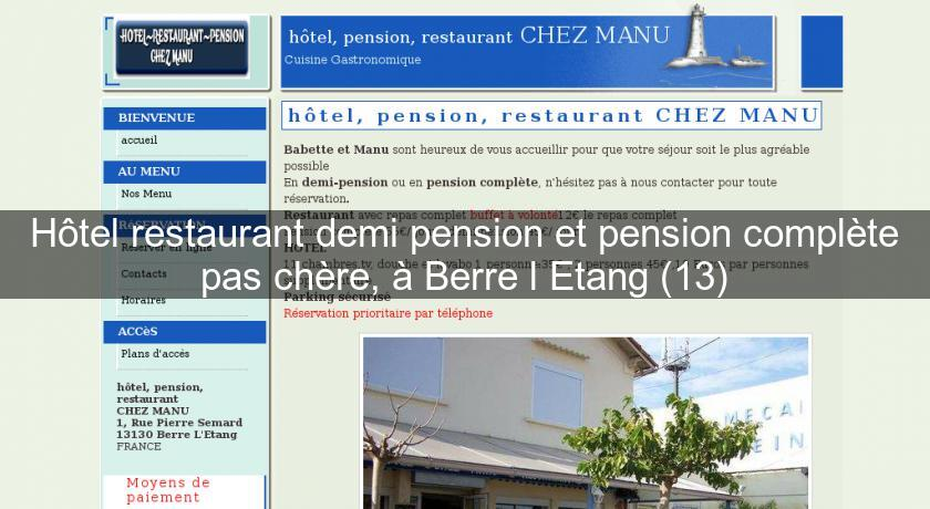 H tel restaurant demi pension et pension compl te pas for Hotel moins chere