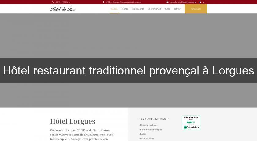 Hôtel restaurant traditionnel provençal à Lorgues