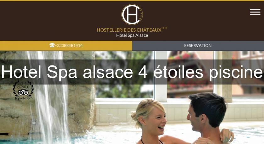 Hotel spa alsace 4 toiles piscine h tel alsace for Piscine spa alsace