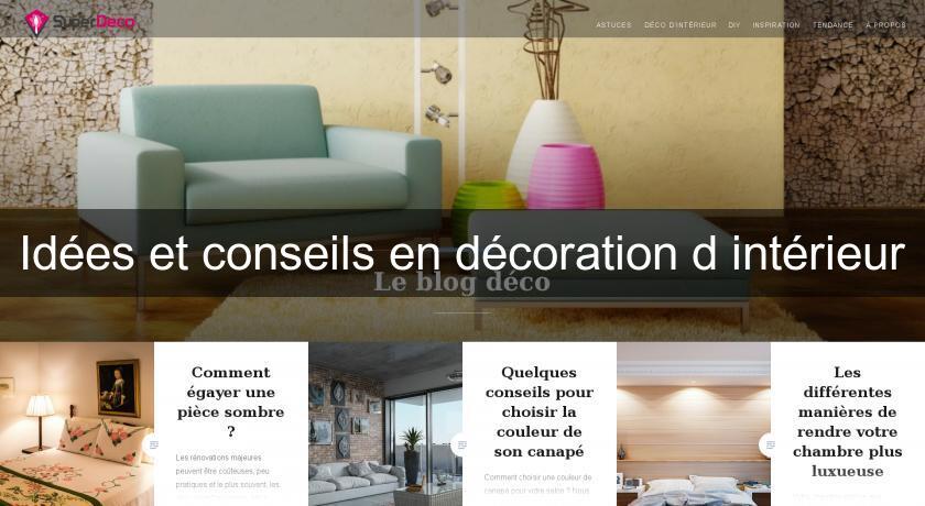 ides et conseils en dcoration dintrieur magazine dcoration