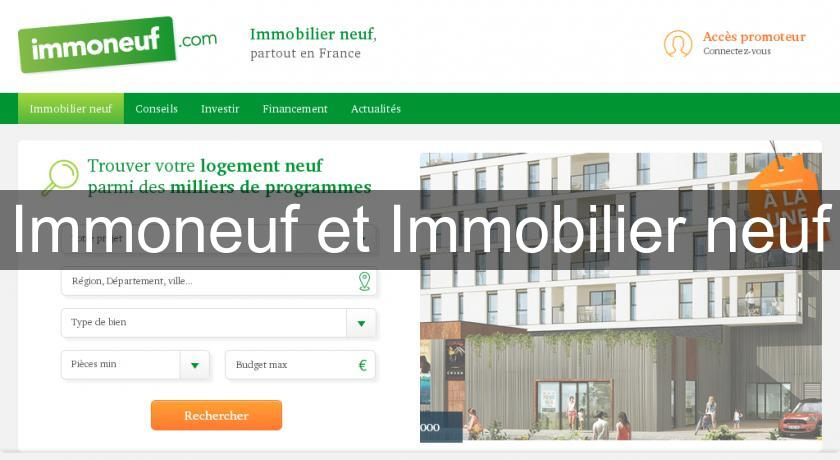 Immoneuf et Immobilier neuf