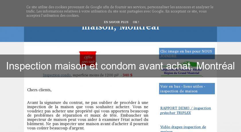 inspection maison et condom avant achat montr al. Black Bedroom Furniture Sets. Home Design Ideas