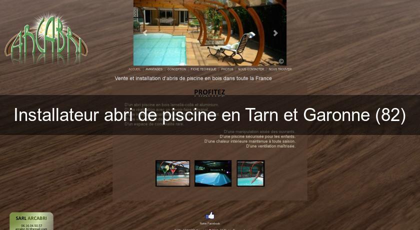 Installateur abri de piscine en tarn et garonne 82 abris for Piscine bois tarn