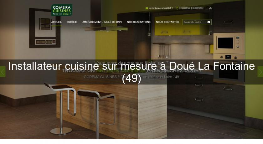 installateur cuisine sur mesure dou la fontaine 49 cuisine sur mesure. Black Bedroom Furniture Sets. Home Design Ideas