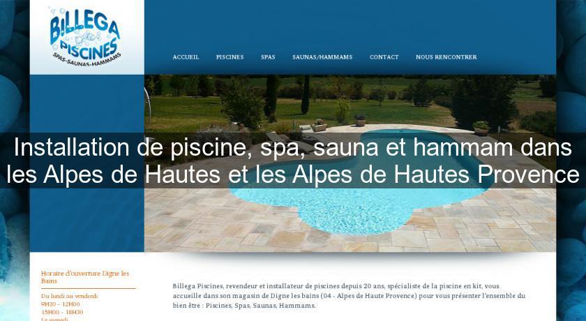 Installation de piscine spa sauna et hammam dans les for Piscine sauna hammam