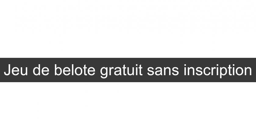 Jeu De Belote Gratuit Sans Inscription Jeux De Cartes