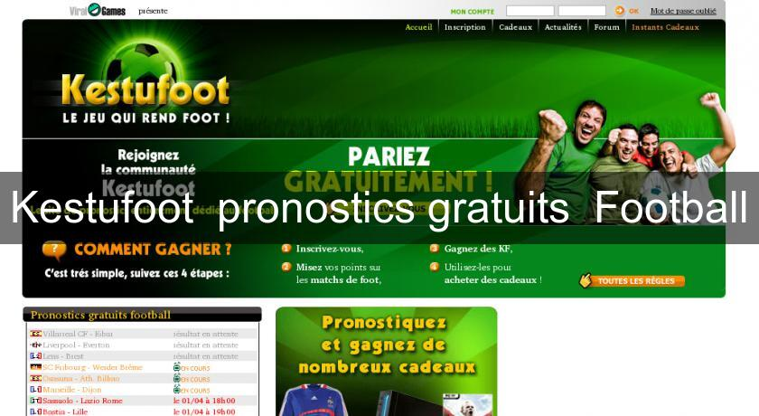Kestufoot  pronostics gratuits  Football