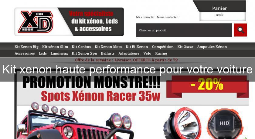 kit xenon haute performance pour votre voiture tuning. Black Bedroom Furniture Sets. Home Design Ideas