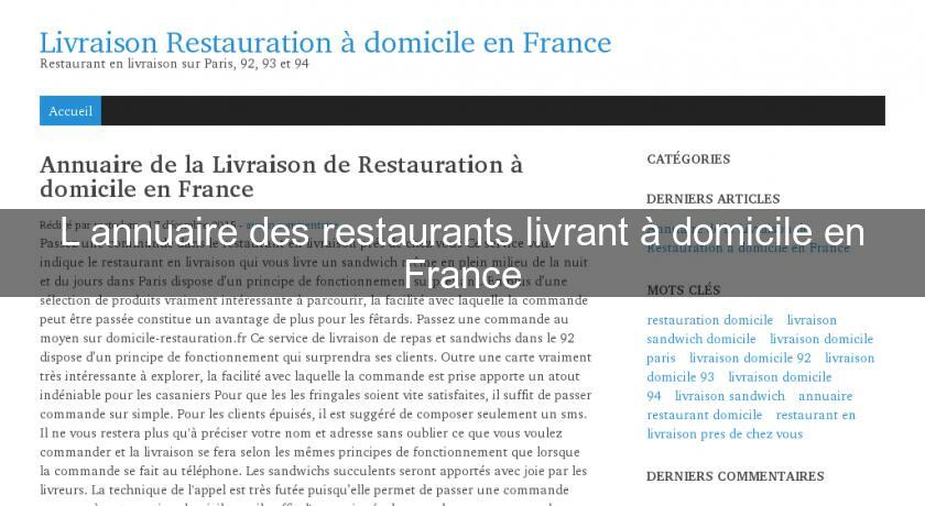 l 39 annuaire des restaurants livrant domicile en france guide restaurant. Black Bedroom Furniture Sets. Home Design Ideas