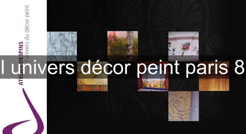 l 39 univers d cor peint paris 8 artisan restaurateur. Black Bedroom Furniture Sets. Home Design Ideas
