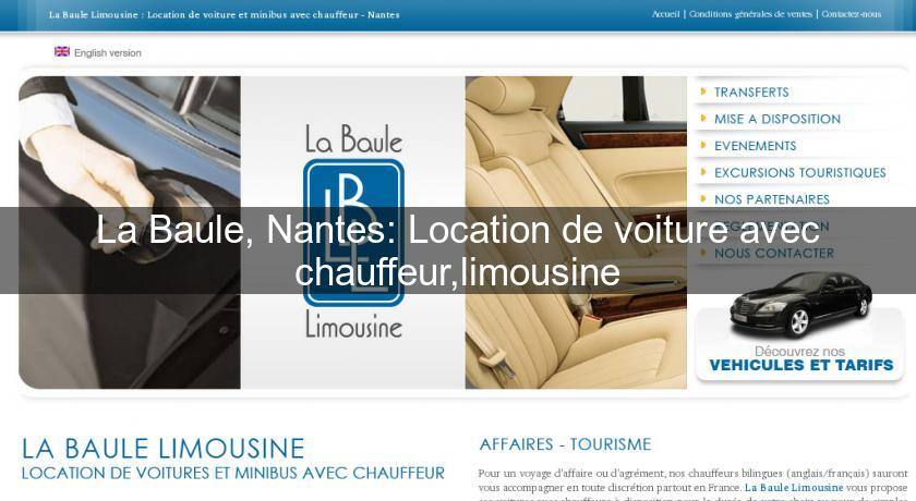 la baule nantes location de voiture avec chauffeur limousine location voiture v hicule. Black Bedroom Furniture Sets. Home Design Ideas