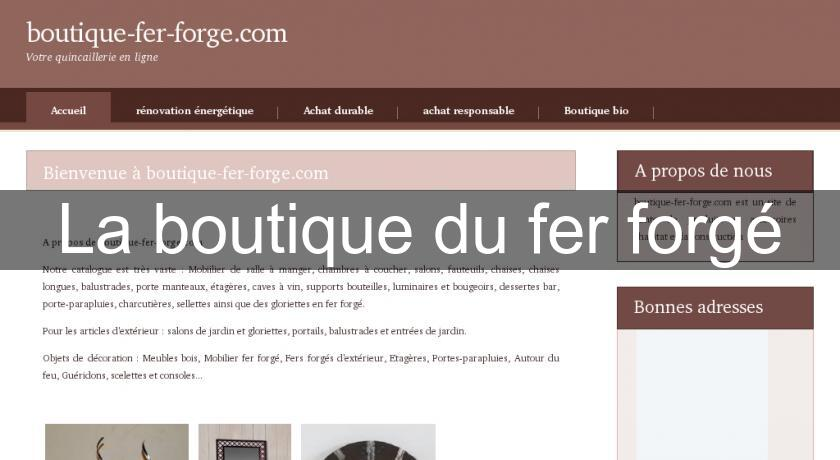 La boutique du fer forgé
