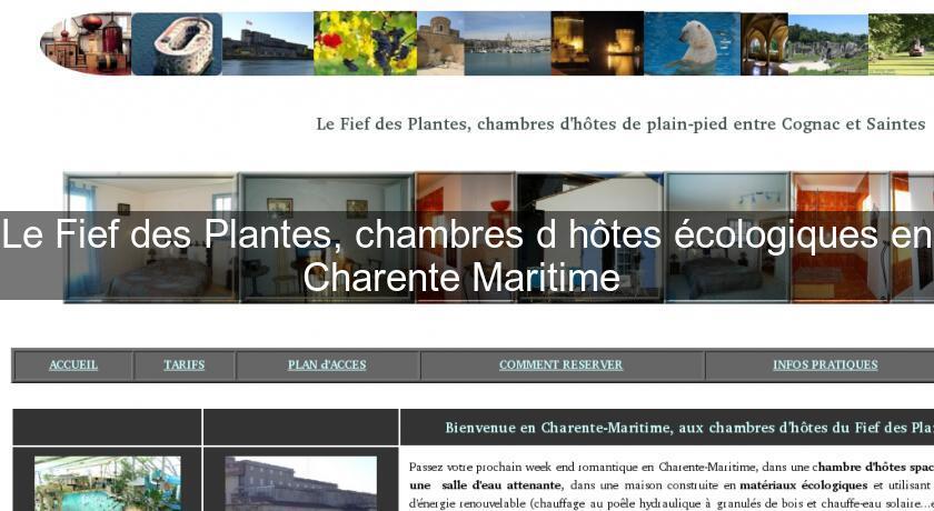 Le fief des plantes chambres d 39 h tes cologiques en - Chambres d hotes charentes maritimes ...