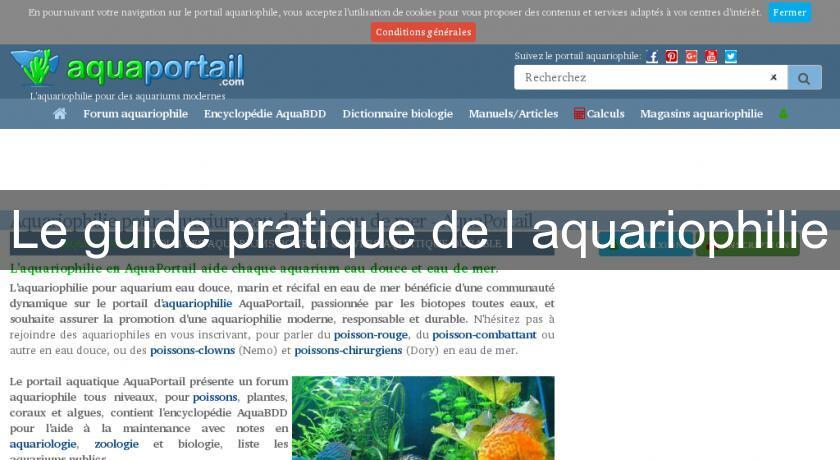 Le guide pratique de l 39 aquariophilie produits et accessoires for Site aquariophilie