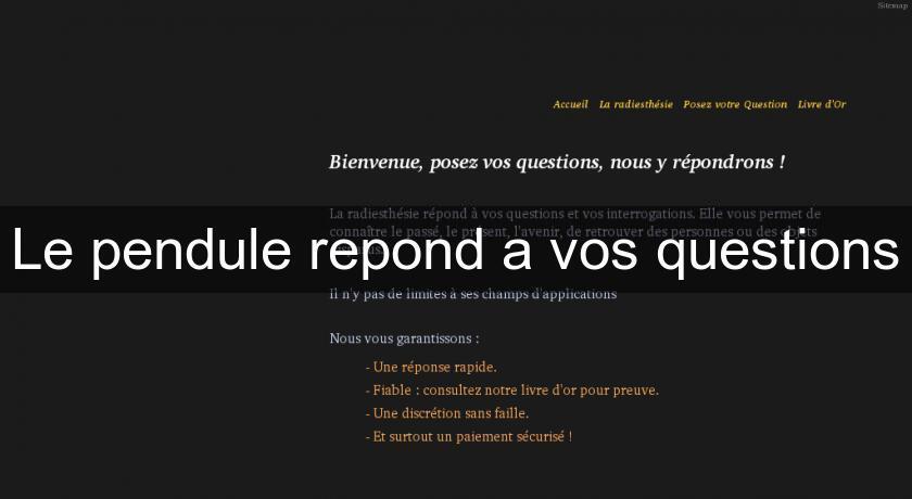 Le Pendule Repond A Vos Questions Voyance