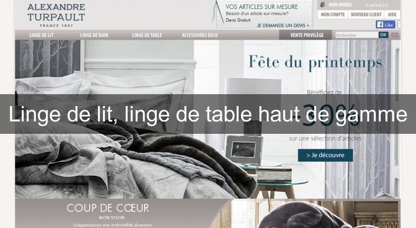 linge de lit linge de table haut de gamme d coration table. Black Bedroom Furniture Sets. Home Design Ideas