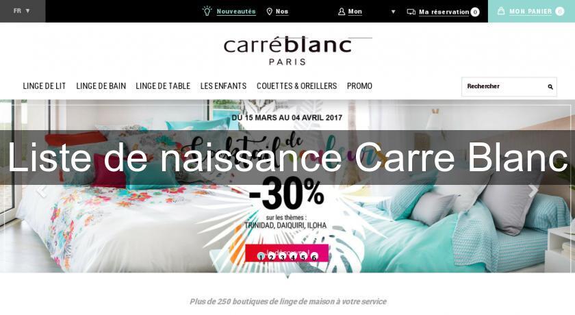 Www Carre Blanc Linge De Maison.Liste De Naissance Carre Blanc Vetement Bebe