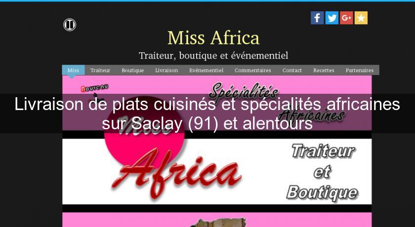 Livraison de plats cuisin s et sp cialit s africaines sur - Livraison de plats cuisines a domicile ...