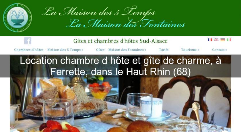 Location Chambre D Hote Et Gite De Charme A Ferrette Dans