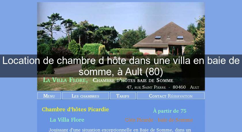 Location De Chambre D Hote Dans Une Villa En Baie De Somme A Ault