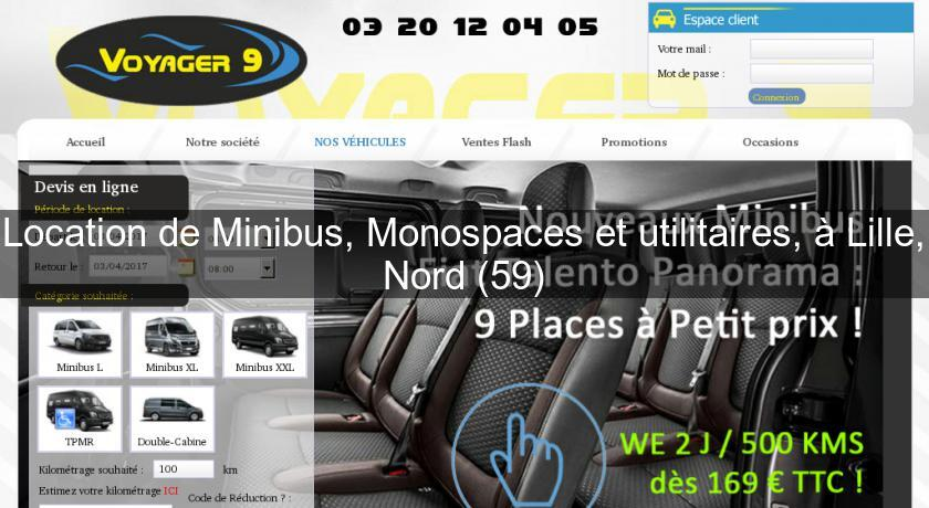 location de minibus monospaces et utilitaires lille nord 59 location voiture v hicule. Black Bedroom Furniture Sets. Home Design Ideas