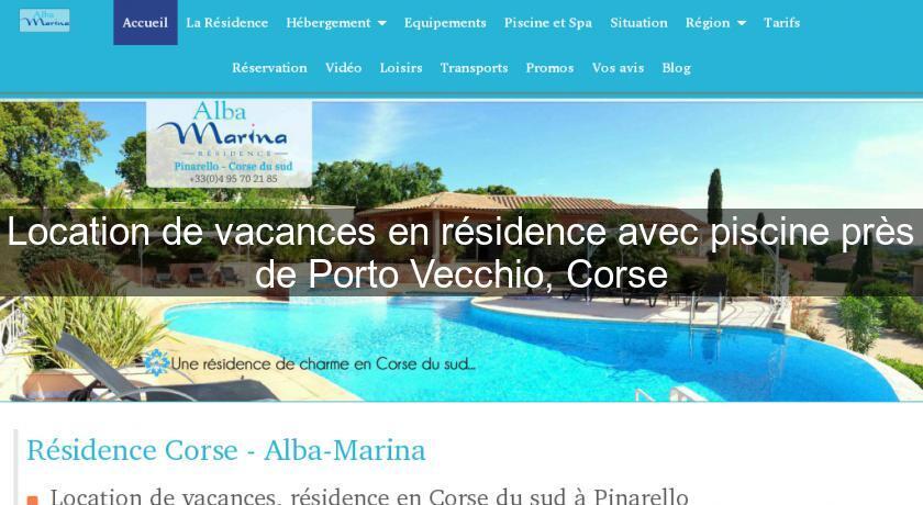 Location de vacances en r sidence avec piscine pr s de - Residence vacances var avec piscine ...
