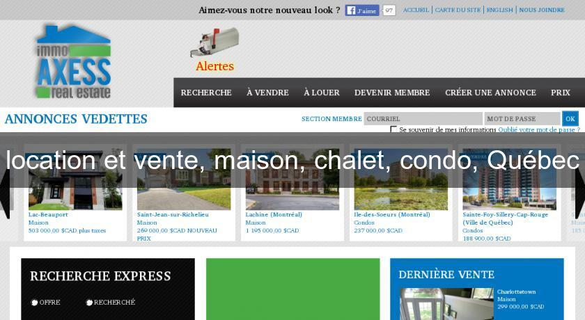 Location Et Vente Maison Chalet Condo Quebec Annonces Immobilieres