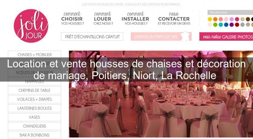 Location et vente housses de chaises et décoration de mariage