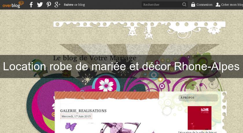 Location robe de mari e et d cor rhone alpes d coration for Annuaire decoration