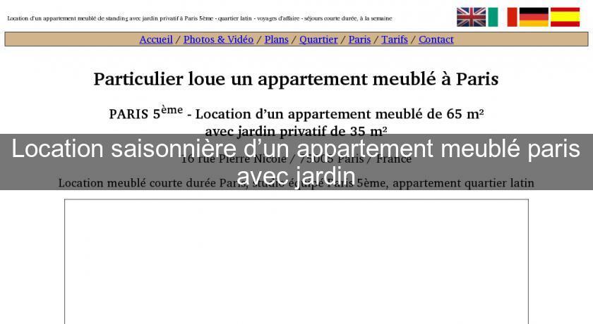 Location saisonni re d un appartement meubl paris avec jardin ile de france - Location meuble ile de france ...