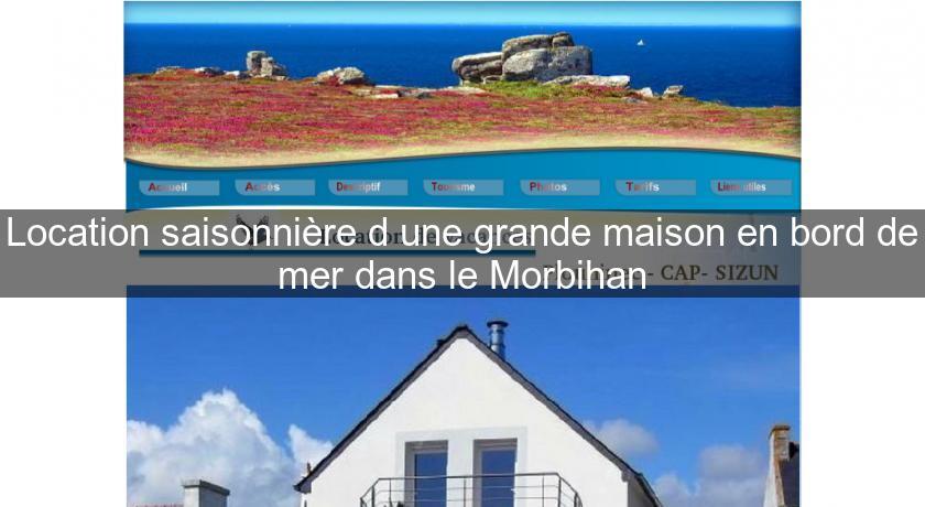 location saisonni re d 39 une grande maison en bord de mer dans le morbihan bretagne. Black Bedroom Furniture Sets. Home Design Ideas