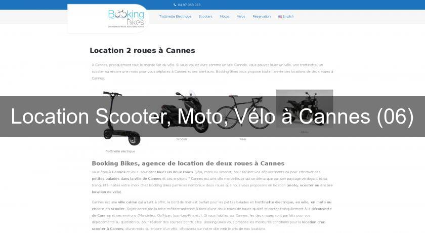 Location Scooter, Moto, Vélo à Cannes (06)