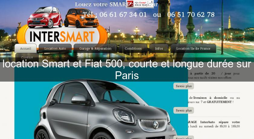 location smart et fiat 500 courte et longue dur e sur paris location voiture v hicule. Black Bedroom Furniture Sets. Home Design Ideas