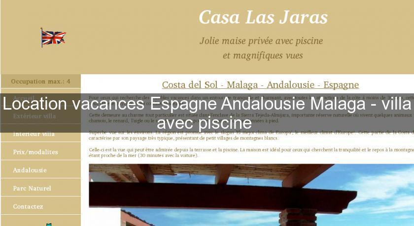 Location vacances espagne andalousie malaga villa avec - Location maison espagne avec piscine ...