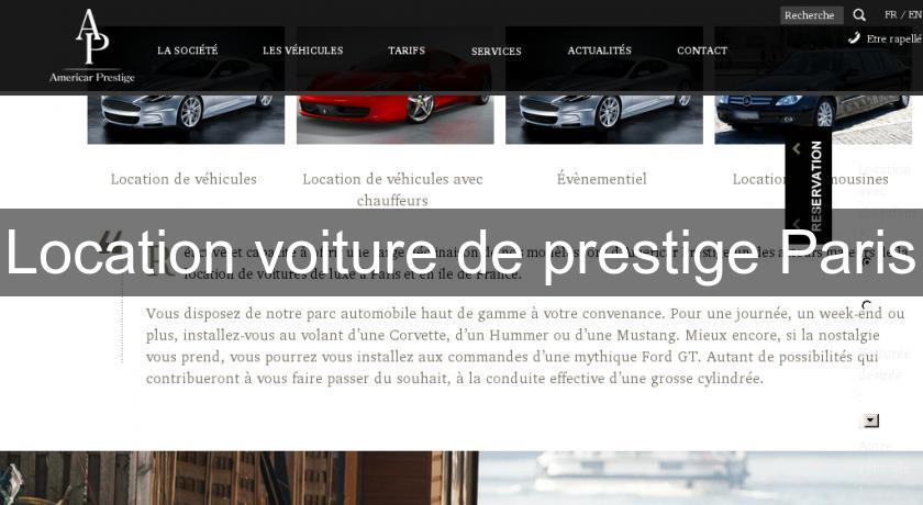 location voiture de prestige paris location voiture v hicule. Black Bedroom Furniture Sets. Home Design Ideas