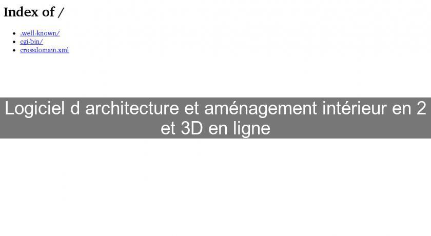 Logiciel d 39 architecture et am nagement int rieur en 2 et - Logiciel en ligne amenagement interieur ...