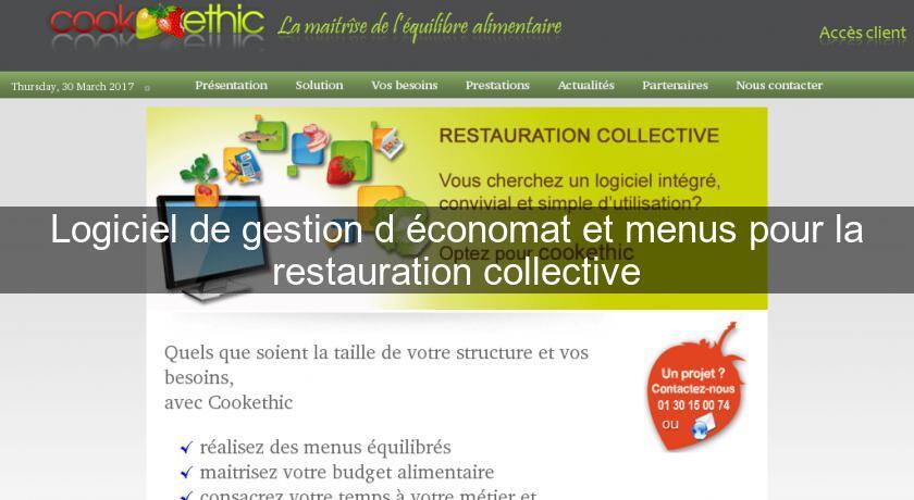 Logiciel de gestion d 39 conomat et menus pour la for Cuisine pour collectivite