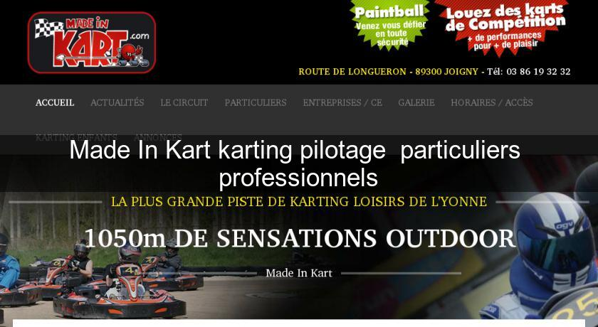 Made In Kart karting pilotage  particuliers  professionnels