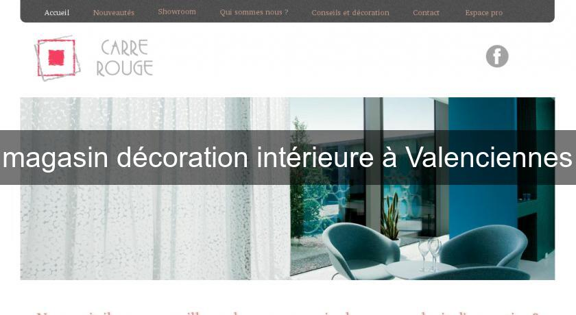 Magasin d coration int rieure valenciennes d coration for Annuaire decoration