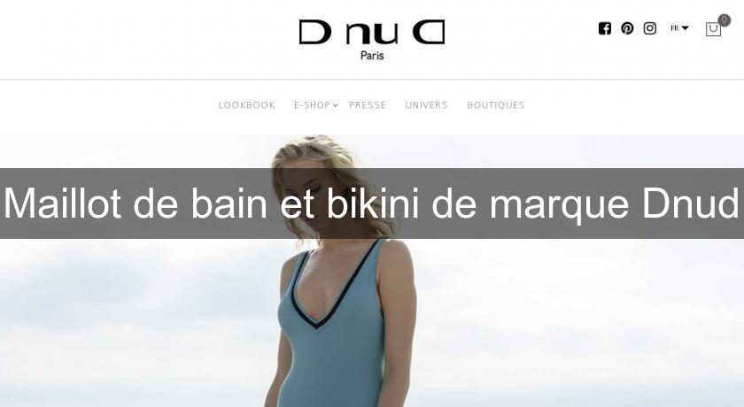 28ddfa584355 Maillot de bain et bikini de marque Dnud Pret à Porter Femme